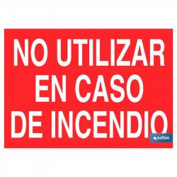 SEÑAL LUMINISCENTE NO UTILIZAR EN CASO DE INCENDIO 210X148 ROJO