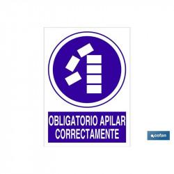 SEÑAL POLIESTIRENO OBLIGATORIO APILAR CORRECTAMENTE 297X210MM