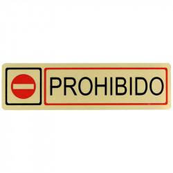 """Placa informativa """"Prohibido"""" Modelo 72. Amig"""
