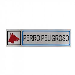 """Placa informativa """"Perro Peligroso"""" Modelo 66. Amig"""
