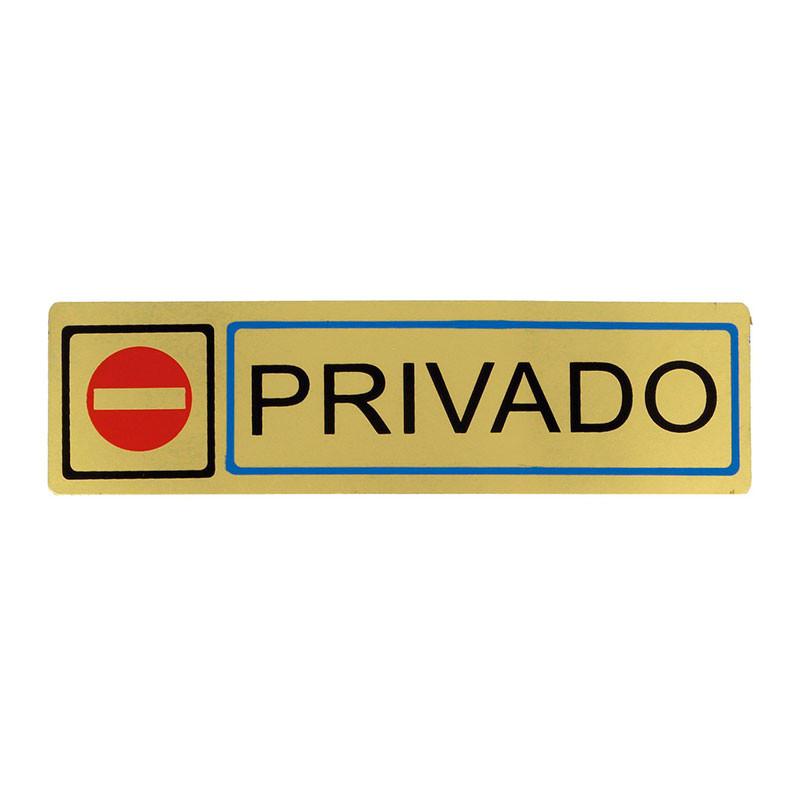 """Placa informativa """"Privado"""" Modelo 67. Amig"""