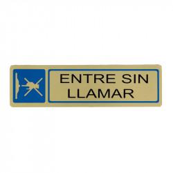 """Placa informativa """"Entre Sin Llamar"""" Modelo 59. Amig"""