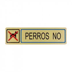 """Placa informativa """"Perros No"""" Modelo 56. Amig"""