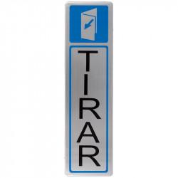 "Placa Informativa ""Tirar"" Modelo 81. Amig"